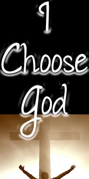 i-choose-god