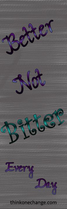 better-not-bitter