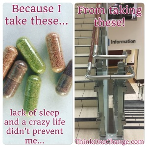 Even when I'm Tired, I can take stairs because of my capsules!