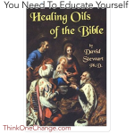 Healing OIls of the Bible.  ThinkOneChange.com