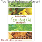 Antimicrobial Essential Oils Champions.  ThinkOneChange.com