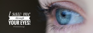 I saw me through Your Eyes!  #thinkonechange