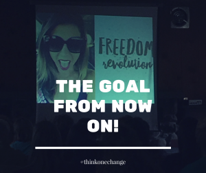 The goal from now on: #freedomrevolution  #thinkonechange