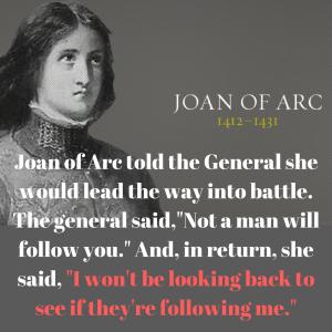 I won't be looking back. -Joan of Arc  #thinkonechange