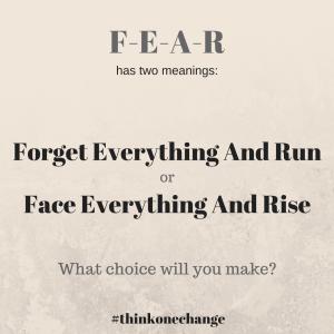 Fear has two meanings.  #thinkonechange
