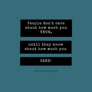 I really do care about you.  #thinkonechange